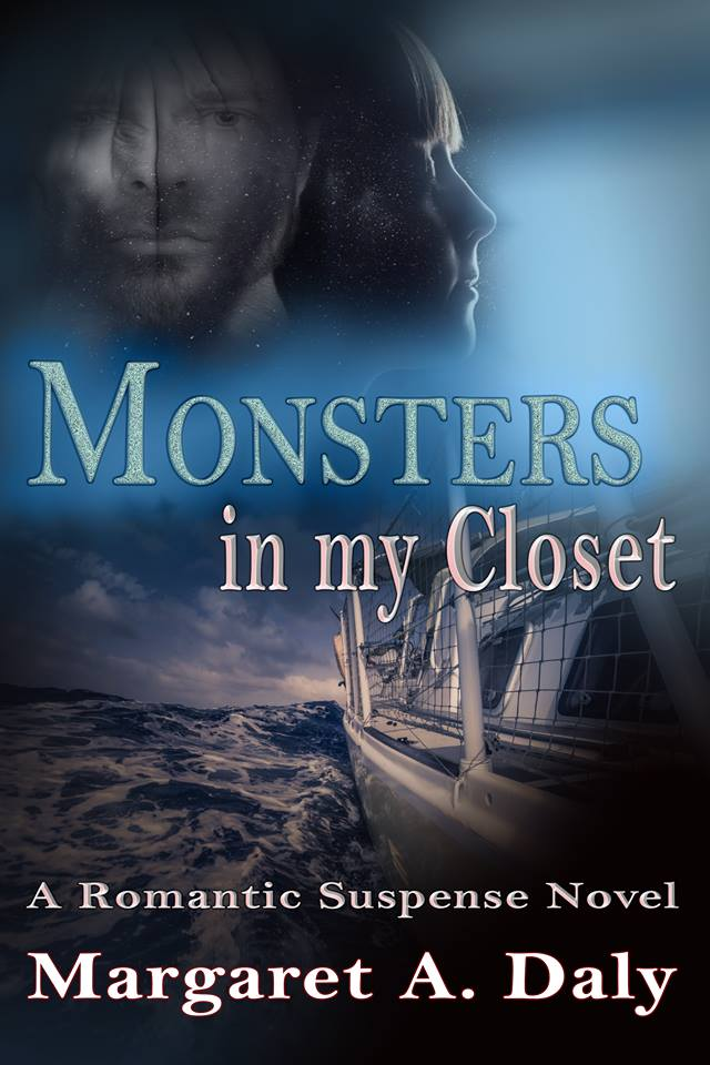 Monster in my Closet by Margaret A Daly