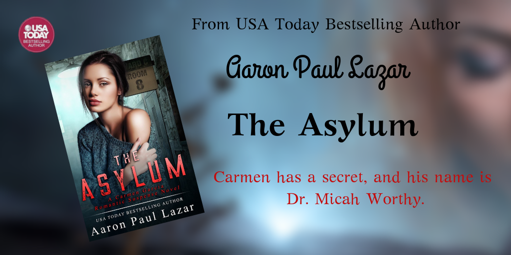 The Asylum by Aaron Paul Lazar