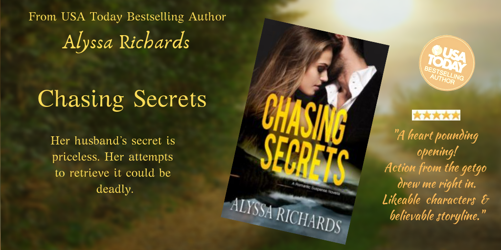 Chasing Secrets by Alyssa Richards