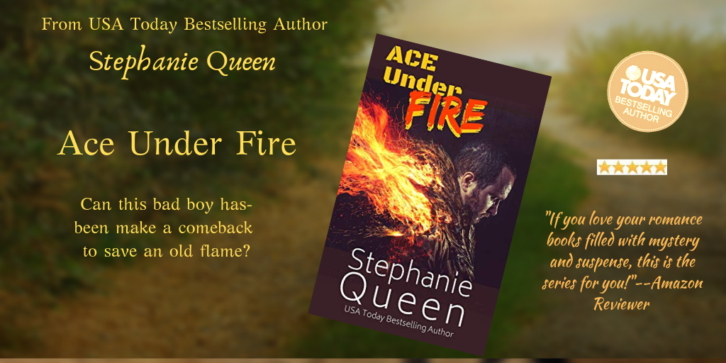 Ace Under Fire by Stephanie Queen